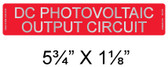 "DC PHOTOVOLTAIC OUTPUT CIRCUIT Label - Reflective - 5 3/4"" x 1 1/8"" - PV Labels #02-319"