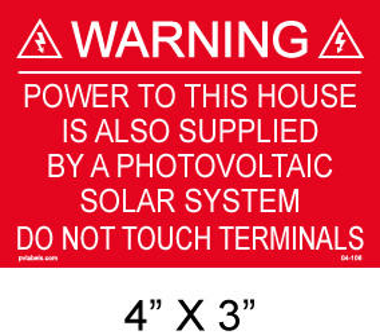 "Solar Warning Placard - 4"" x 3"" - Item #04-106"