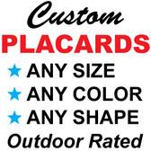 04-1 CUSTOM PLACARD