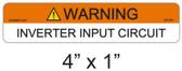 Warning Inverter Input Circuit Label - Item 05-381
