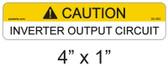 Caution Inverter Output Circuit Label - Item 05-383
