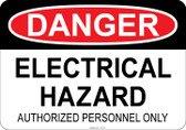 Danger - Electrical Hazard - Authorized Personnel Only #53-132 thru 70-132