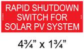 Rapid Shutdown Switch for Solar PV System - Placard - Item #04-316