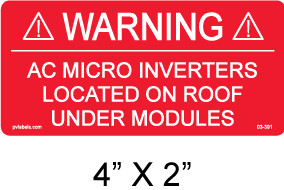 "4"" X 2"" - AC MICROINVERTERS LOCATED ON ROOF UNDER MODULES"