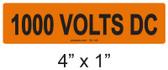 1000 VOLTS DC - PV Labels #30-140