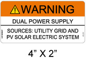 Warning Dual Power Supply - .040 Aluminum - Item #07-211