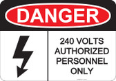 Danger Authorized Personnel Only - #53-227 thru 70-227