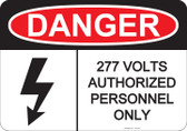 Danger Authorized Personnel Only - #53-228 thru 70-228