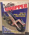 Custom Chopper  Magazine July 1973