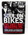 Soul on Bikes by Tobie G.Livingston w/Keith & Kent Zimmerman