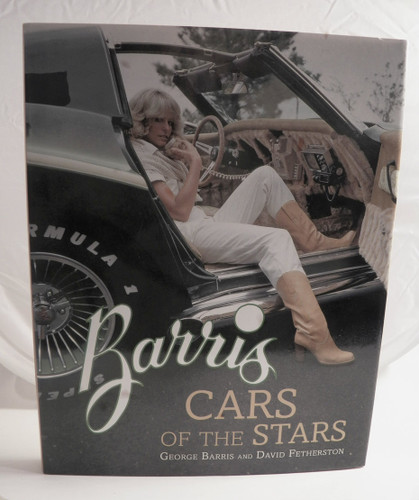 Barris Cars of the Stars George Barris & David Fetherston...hardcover book (used)