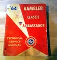 1964 Rambler Classic Ambassador factory service manual (used)