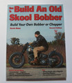 How to Build an Old Skool Bobber by Kevin Baas softcover book (used)