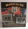 Hogs on 66..Best Feed & Hangouts for Roadtrips on Route 66