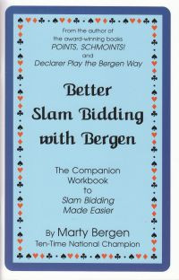 Slam Bidding Made Easier By Marty Bergen