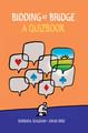 Bidding At Bridge A Quizbook By Barbara Seagram & David Bird