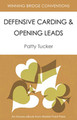 Defensive Carding & Opening Leads By Patty Tucker