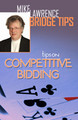 Tips on Competitive Bidding By Mike Lawrence