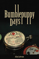 Bumblepuppy Days By Julian Laderman