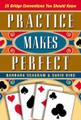 Practice Makes Perfect By Barbara Seagram & David Bird