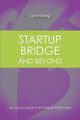 Startup Bridge and Beyond By Lynn Berg