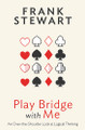 Play Bridge With Me By Frank Stewart