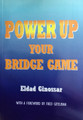 Power Up Your Bridge Game By Eldad Ginossar