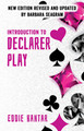 Introduction to Declarer Play: Second Edition