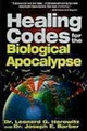 Healing Codes For The Biological Apocalypse book (PDF Download Version)