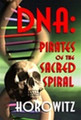 DNA: Pirates of the Sacred Spiral book (PDF Download Version)