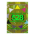 The Book of 528: Prosperity Key of LOVE (CASE ORDER OF 20)
