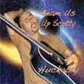 Beam Us Up Scotty Music CD by Huckabay