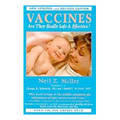 Vaccines: Are They Really Safe and Effective?