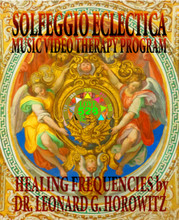 Complete Frequency Rehab Solfeggio Eclectica Music-Video Therapy Package