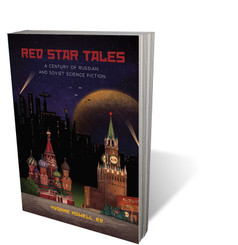 Red Star Tales: 100 Years of Russian Science Fiction
