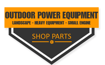 Shop Outdoor Power Equipment and Heavy Equipment Parts