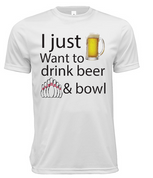 I Just Want To Drink Beer And Bowl