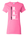 RAW T-Shirt (Womens) -- Real Authentic Weightlifting