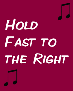 Hold Fast to the Right