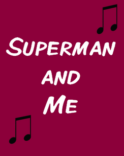 Superman and Me