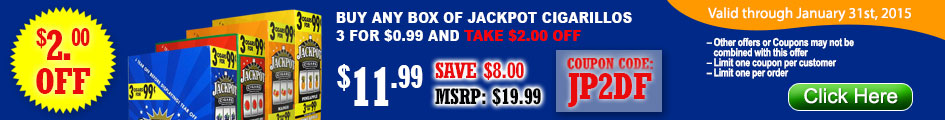 Take $2 OFF on all Jackpot Cigarillos by entering coupon code JP2DF!