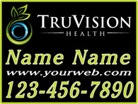TruVision Green Yard Sign