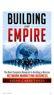 "Brian Carruthers ""Building an Empire"""