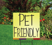 "PET FRIENDLY - 18"" x 24"" Sign - HOME Theme"
