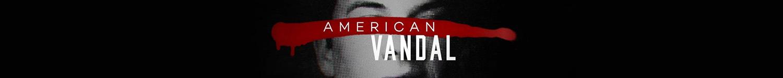 Amercian Vandal T-Shirts