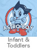 Thumbnail for the Astro Boy Infant and Toddler t-shirt category