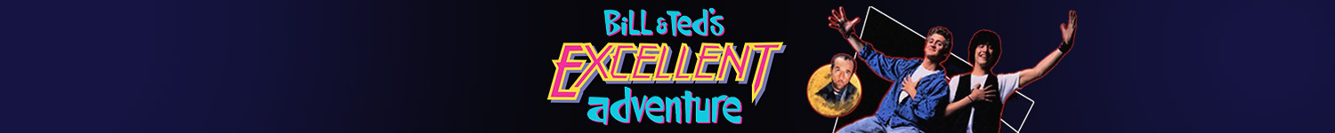 Bill & Ted's Excellent Adventure T-Shirts