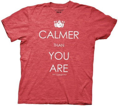 Image for The Big Lebowski T-Shirt - Calmer Than You Are