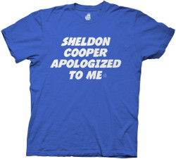 Image for Big Bang Theory T-Shirt - Sheldon Cooper Apologized