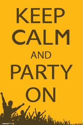 Image for Keep Calm and Party On Poster